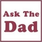 Ask the Dad